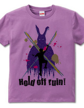 Hold off ruin!!!