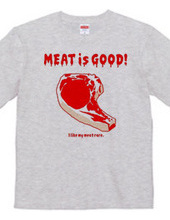 Meat is Goood!