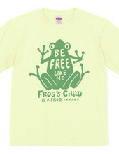 Frog 〜be free〜