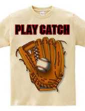 PLAY CATCH