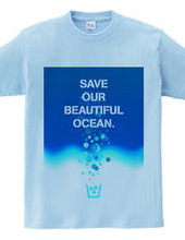 Save our beautiful ocean.