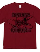 DISTURB YOUR CONCEPT