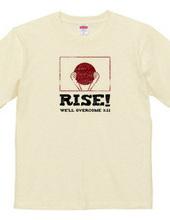 RISE! We'll overcome 3.11