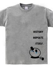 HISTORY REPEATS ITSELF.