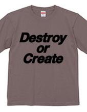Destroy or Create 01