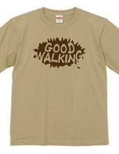 GOOD WALKING