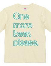 ビールをもういっぱい