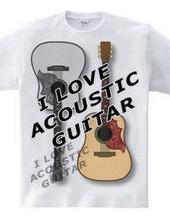 I LOVE ACOUSTIC GUITAR