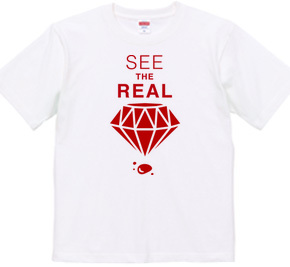SEE THE REAL