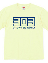 303 D-TOWN BIG FAMILY