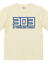 303 D-TOWN BIG FAMILY