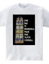 CHE DIO TI BENEDICA−神のご加護を。