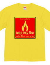 light my fire ハートに火をつけて