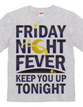 Friday Night Fever (カラー)