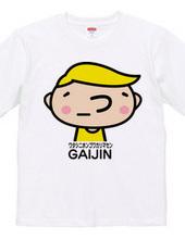 ( ´_つ`)GAIJIN(カラー)