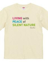 平和と静かな自然に生きる
