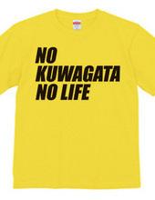 NO KUWAGATA NO LIFE