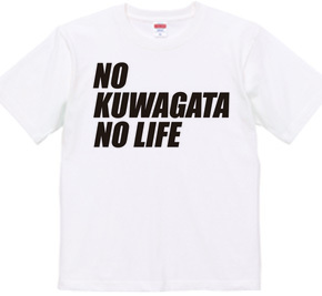 NO KUWAGATA NO LIFE