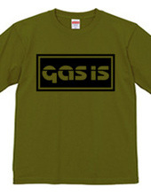 GAS IS