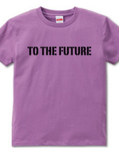 TO THE FUTURE2(mkcロゴVer.)