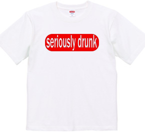 194-seriously drunk