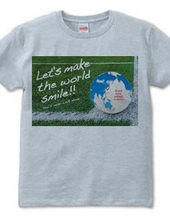 Let's make the world smile!