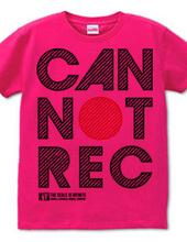 CAN'T REC