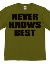 NEVER_KNOWS_BEST