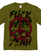 Fuck War Fuck Yeah!!