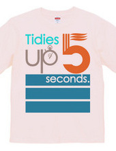 Tidies up in 5 seconds