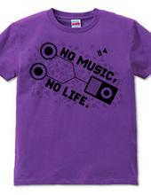 NO MUSIC, NO LIFE.