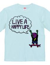 Live A Happy Life