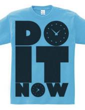 DO_IT_NOW