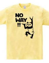 NO WAY!! -パンダ-
