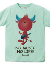 NO MUSIC NO LIFE!