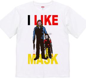 I LIKE MASK!