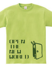 OPEN THE NEW WORLD