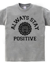 always stay positive 01