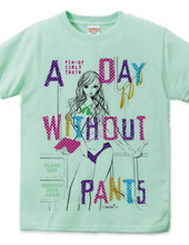 A DAY WITHOUT PANTS PURPLE