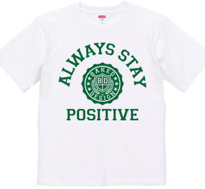 always stay positive 02