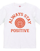 always stay positive 03