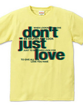 Just don t love