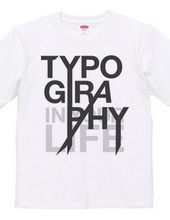 Typography in life