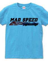 MAD SPEED ( HEAVEN s GARAGE No.3 )