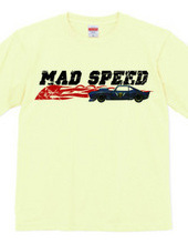 MAD SPEED ( HEAVEN s GARAGE No.3 )
