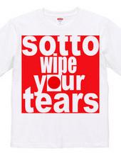 wipe your tears