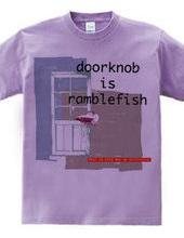 doorknob is ranblefish