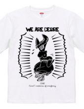 WE ARE DESIRE