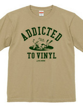 """Addicted to vinyl"" T-shirts"
