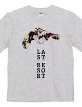 """Last Resort"" T-shirts"